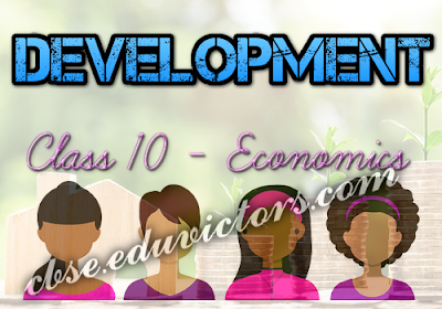 CBSE Class 10 - Economics - Chapter 1 - Development (Revision Assignment) (#cbsenotes)(#eduvictors)