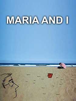 Maria and I (2010)