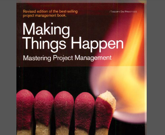 Scott Berkun] Making Things Happen - Mastering Project Management