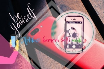 Aplikasi kamera selfi unik