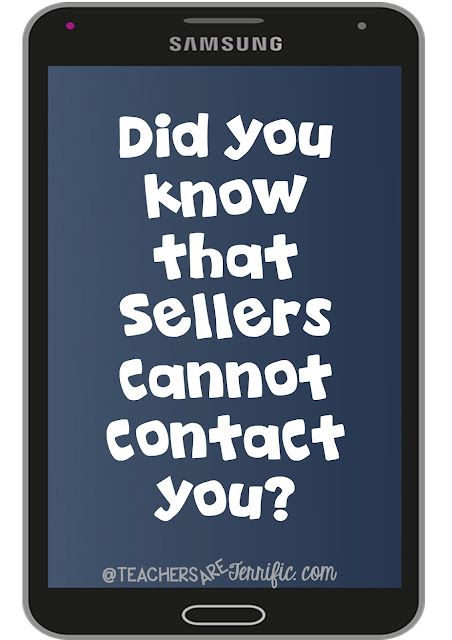 Teachers Pay Teachers shoppers- did you know this? Sellers cannot access your contact info! Check this blog post for more secrets!