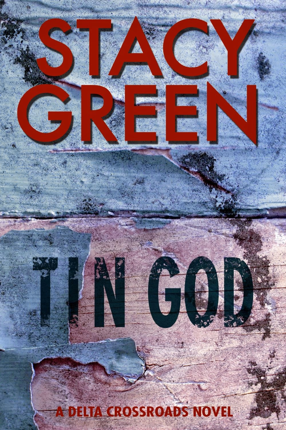 http://www.amazon.com/Tin-Delta-Crossroads-Trilogy-Book-ebook/dp/B00C7SKV1G/ref=sr_1_1?s=books&ie=UTF8&qid=1429794204&sr=1-1&keywords=tin+god