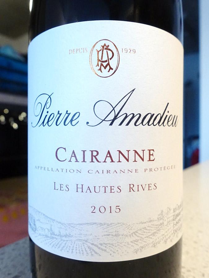 Pierre Amadieu Les Hautes Rives Cairanne 2015 (89 pts)