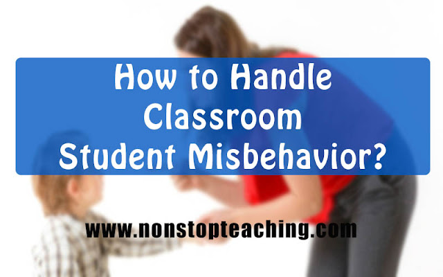How to Handle Classroom Student Misbehavior