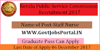 Kerala Public Service Commission Recruitment 2017-07 Staff Nurse