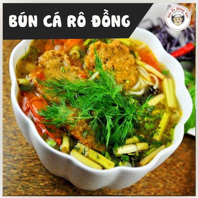 [Công thức]:  Nấu bún cá rô bạc hà đúng chất!!!