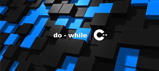 Pengertian dan Contoh Perulangan Do-While C++ - belajar C++