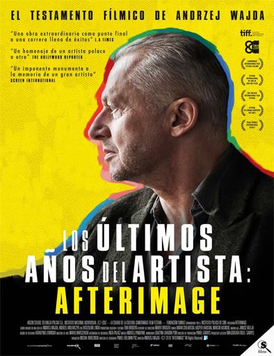 ver Los últimos años del artista: Afterimage (Powidoki) (2016) Online,