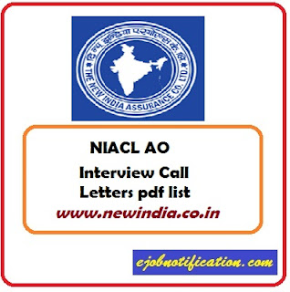 [newindia.co.in] NIACL AO Generalist Exam Interview Call Letters pdf list
