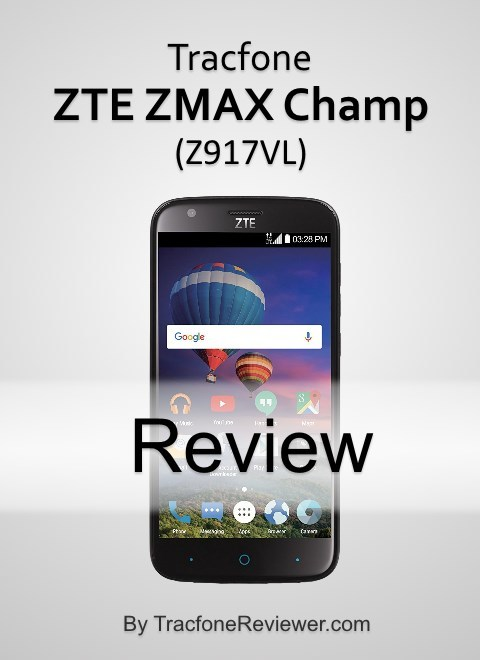 TracfoneReviewer: ZTE ZMAX Champ (Z917VL) Review - Tracfone Android