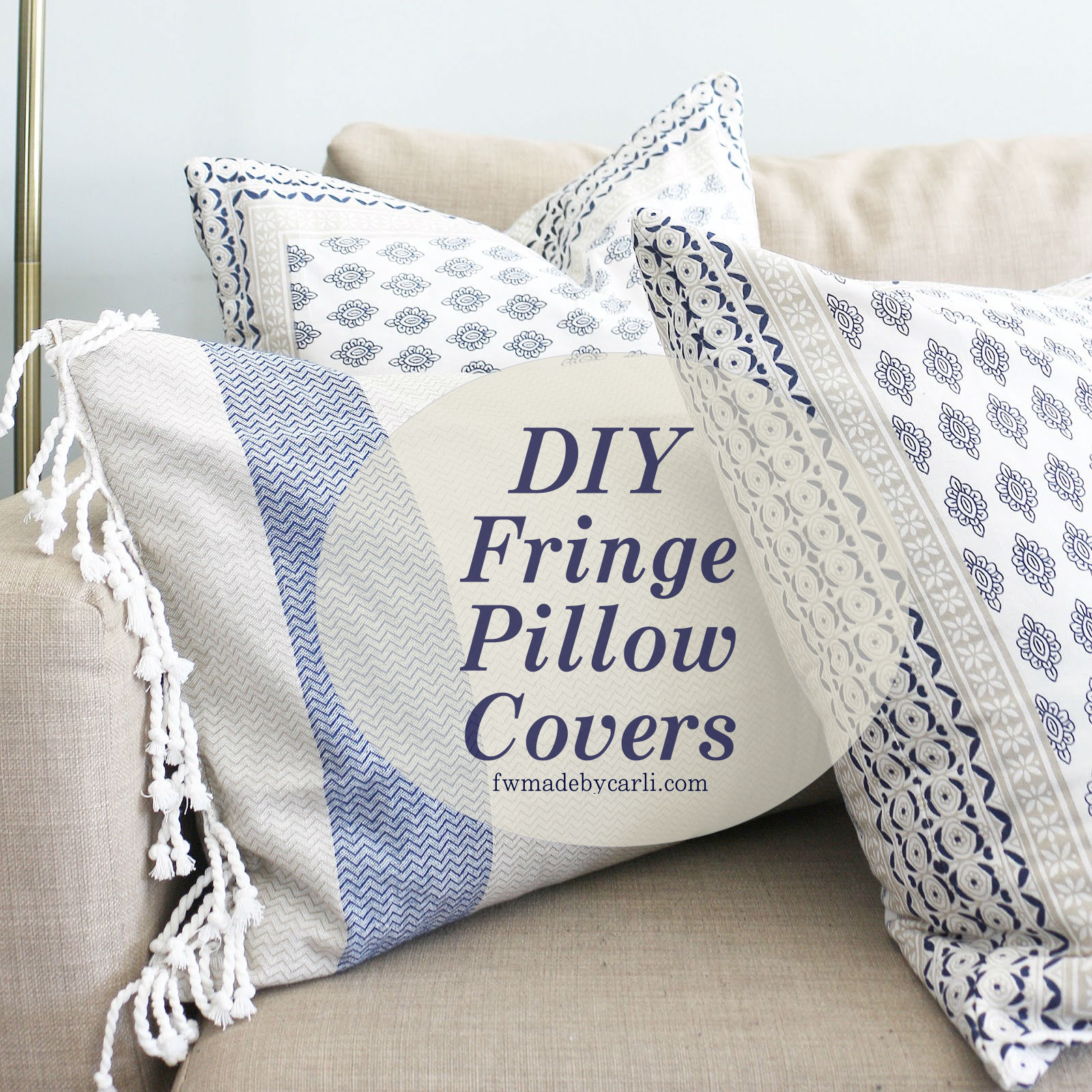 Project 1Room30Days DIY Fringe Pillow Covers Easy and Cheap