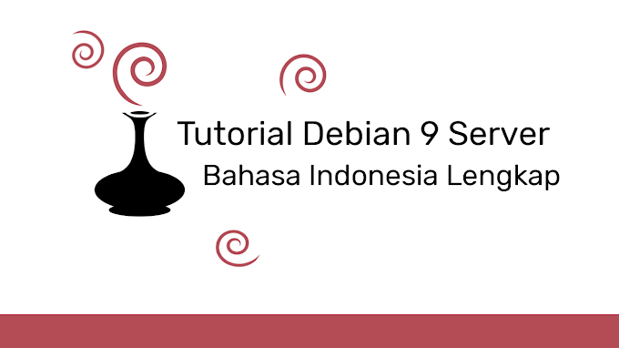 Debian Server Tutorial Indonesia Lengkap