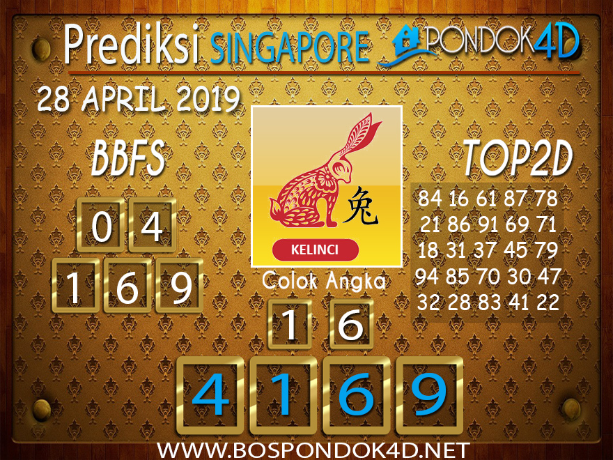 Prediksi Togel SINGAPORE PONDOK4D 28 APRIL 2019