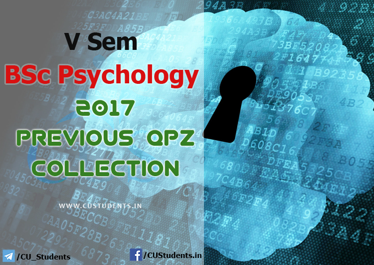 V Sem BSc Psychology 2017 Previous Question Papers Collection