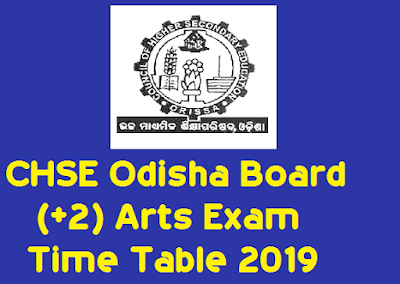 CHSE Odisha Board (+2) Arts Exam Time Table 2019