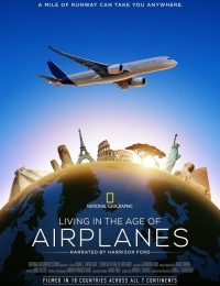 Living in the Age of Airplanes | Bmovies