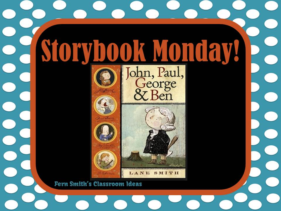Fern Smith Classroom Ideas Storybook Monday - John, Paul, George and Ben AND a GIVEAWAY!