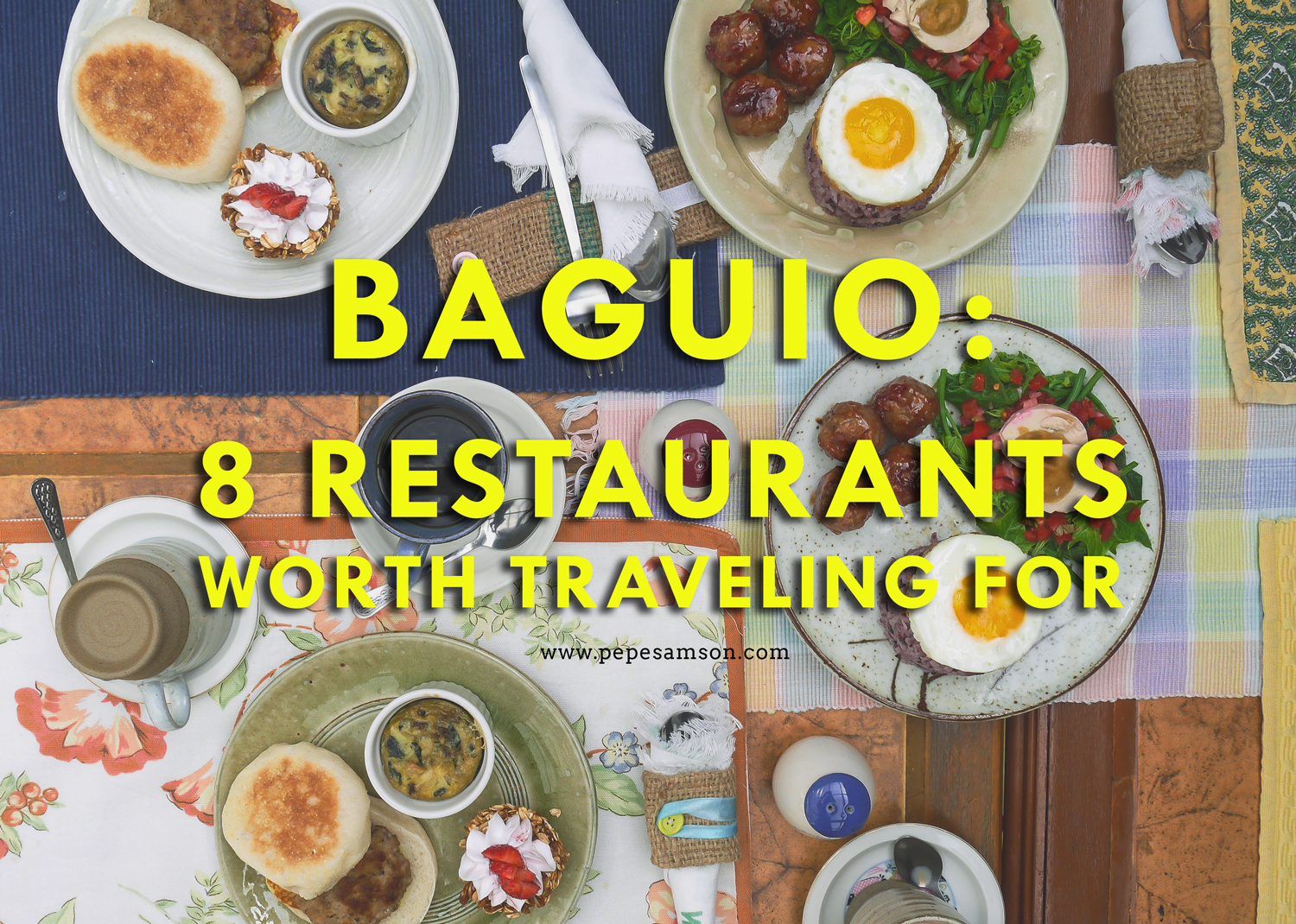 Baguio Food Trip: 8 Restaurants Worth Traveling for