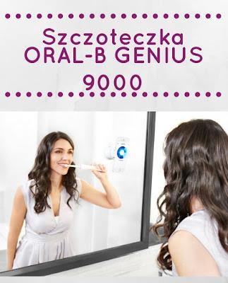 Elektryczna Szczoteczka Oral-B Genius 9000. Produkt na miarę XXI wieku?