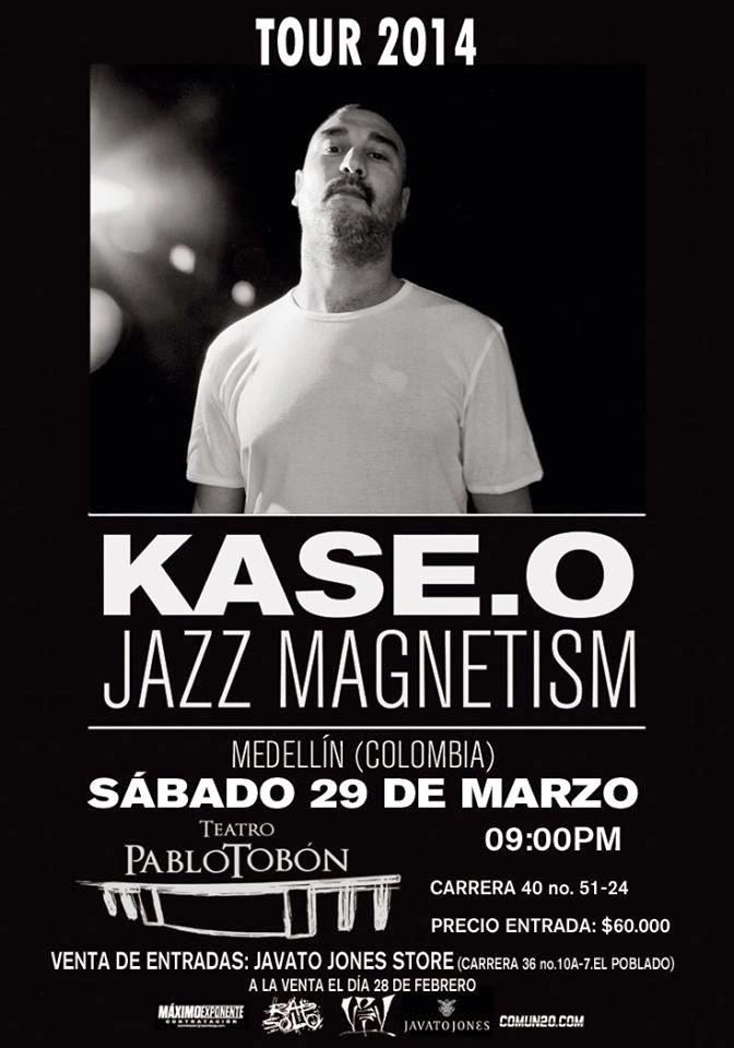 kase o en colombia 2014 tour jazz magnetism tambien en la argentina