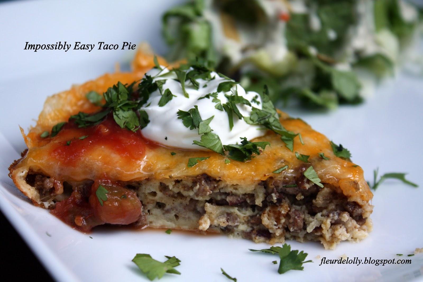 Fleur de Lolly: Taco Tuesdays: Impossibly Easy Taco Pie