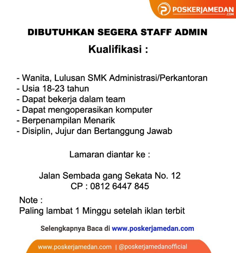 Dibutuhkan Segera Staff Admin Poskerjamedan Com