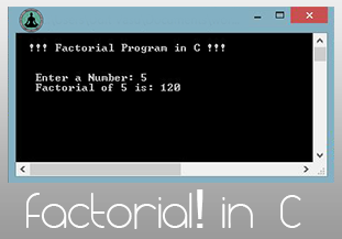 Factorial Program In C