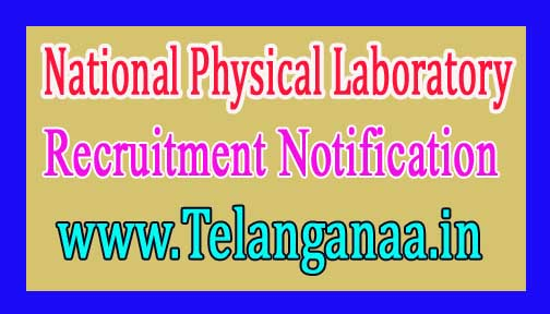 National Physical Laboratory – NPL Recruitment Notification 2017