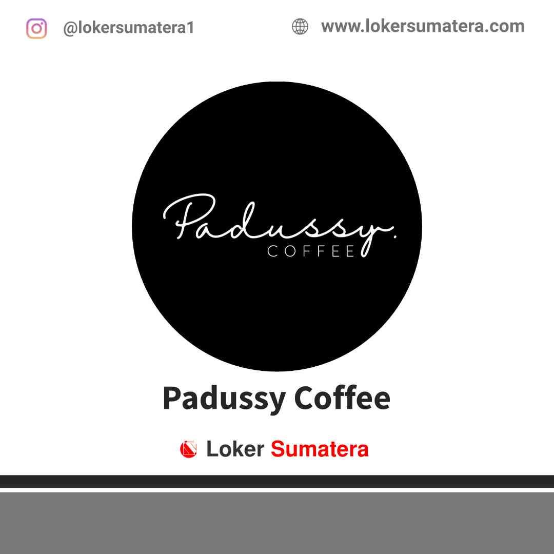 Lowongan Kerja Pekanbaru, Padussy Coffee Juli 2021