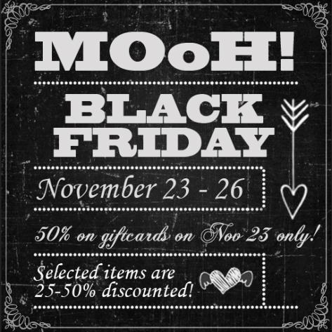 Black Friday Sale at MOoH!