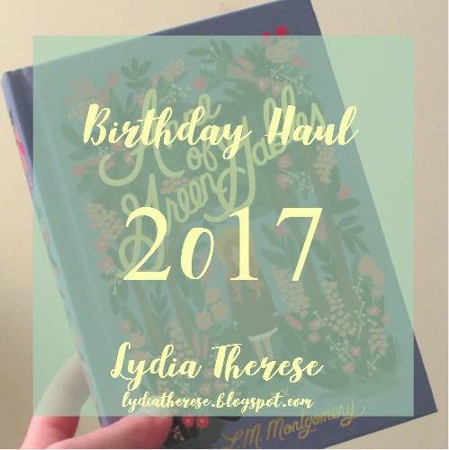 Birthday Haul - 2017