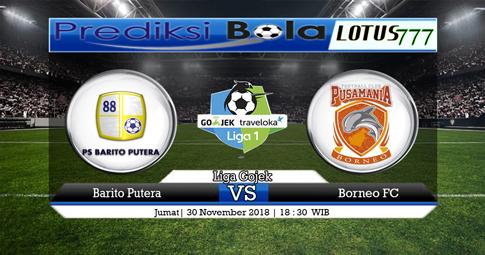 PREDIKSI Barito vs Borneo FC 30 NOVEMBER 2018