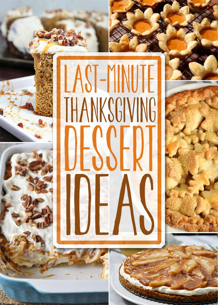 Thanksgiving Is Less Than Two Weeks Away Weve Got The Sweet End Of It Covered For You With All Of These Last Minute Thanksgiving Dessert Ideas