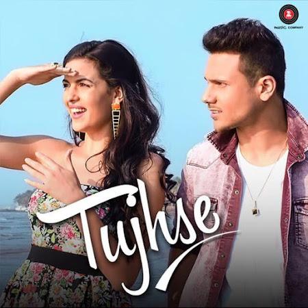 Tujhse - Mickey Singh (2016)