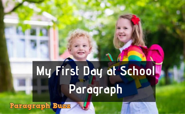 My First Day at School Paragraph Writing
