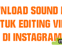 Free Download Sound Effect for Editing Video Instagram