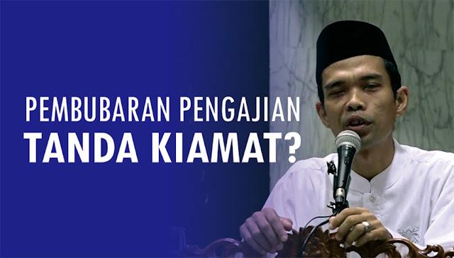 Fenomena Umat Islam Bubarkan Pengajian adalah Tanda Kiamat? Ini Jawaban Ustadz Abdul Somad