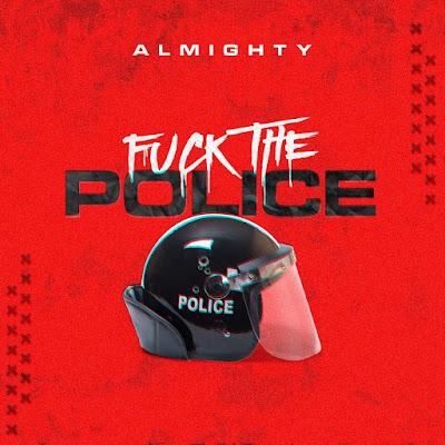Descargar: Almighty – Fuck The Police