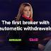 Ayrex adalah broker pertama dengan sistem penarikan otomatis