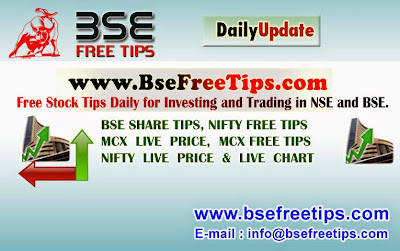 BSE FREE TIPS FOR TRADING AND INVESTING IN STOCK MARKET FOR PROFFIT.