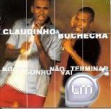 CD Nosso Sonho não Vai Terminar - Claudinho e Buchecha