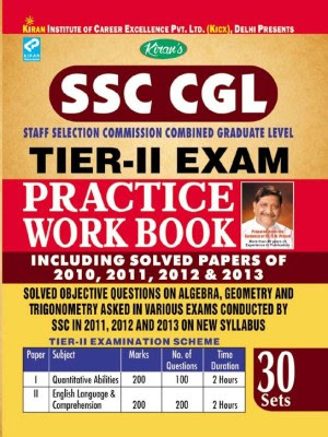 SSC CGL Staff Selection Commission Combined Graduate Level Tier - 2 Exam Practice Work Book - Including Solved Papers Of 2010, 2011, 2012 & 2013
