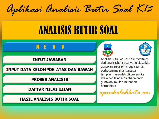 Aplikasi Analisis Butir Soal Uraian dan Pilihan Ganda Kurikulum 2013 Plus KTSP SD,SMP,SMA