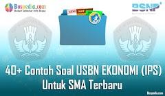 Lengkap - 40+ Contoh Soal USBN EKONOMI (IPS) Untuk SMA Terbaru 2019/2020