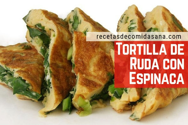 Receta de tortilla de ruda con espinacas, comida sana hecha en casa