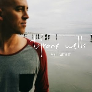 Tyrone Wells-Roll With It 2015