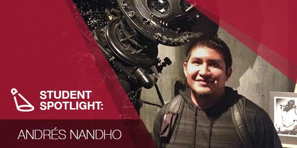 Student Spotlight: Andrés Nandho