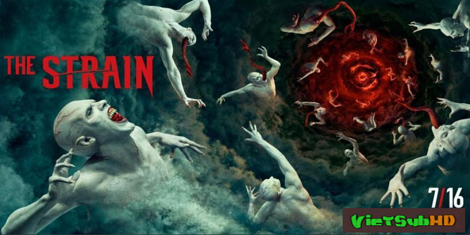 Phim Bệnh Dịch Ma Cà Rồng (chủng Virus) (phần 4) Tập 10/10 VietSub HD | The Strain (season 4) 2017