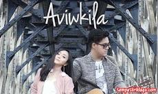Lirik Lagu Aviwkila - Karna Su Sayang