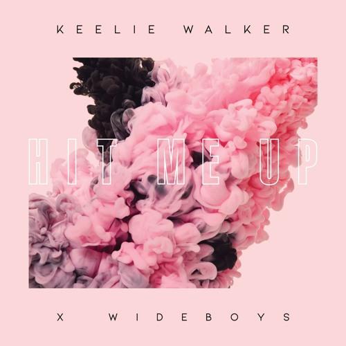 Keelie Walker Teams Up With Wideboys For 'Hit Me Up'